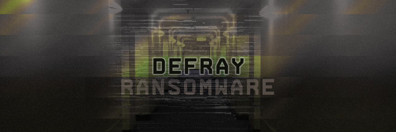 Defray Ransomware Using Personalized Attacks to Net Big Paydays