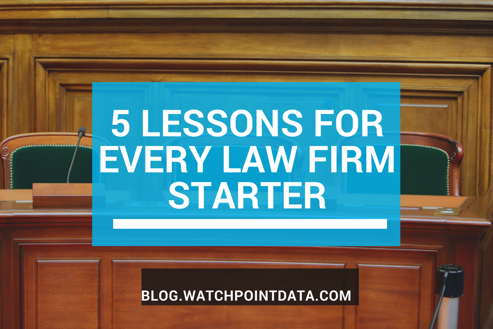 5 Lessons for Every Law Firm Starter