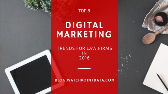 The Top 8 Digital Marketing Trends for Law Firms in 2016
